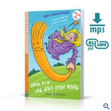 Lektura Oma Fix und das gelbe Band + audio mp3 + video
