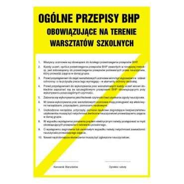 Ogólne przepisy BHP obowiązujące na terenie warsztatów szkolnych