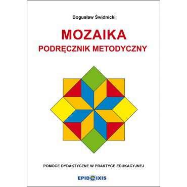 MOZAIKA. Podręcznik metodyczny do Mozaiki 40 elementowej.