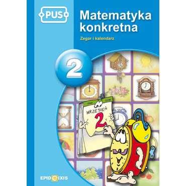Matematyka konkretna 2. Zegar i kalendarz